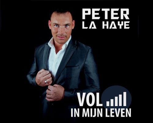 Nieuwe Single | Peter La Haye – Vol In Mijn Leven