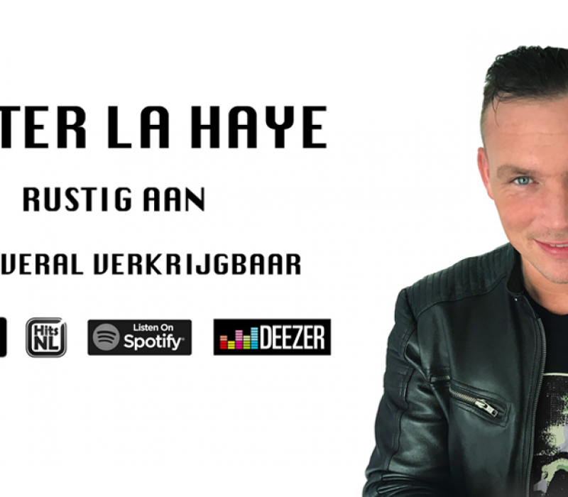 Nieuwe Single | Peter La Haye – Rustig aan