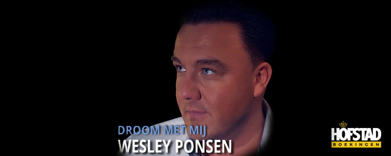 Nieuwe Single   Wesley Ponsen – Droom met mij